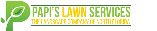 Papi's Lawn Services |  The Landscape Company of North Florida | Yulee FL 32097 | Fernandina FL 32034