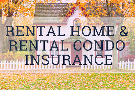 Rental Home & Condo Insurance