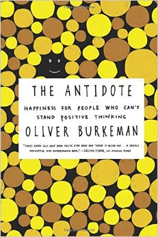 the-antidote-happiness-for-people-who-cant-stand-positive-thinking.jpg