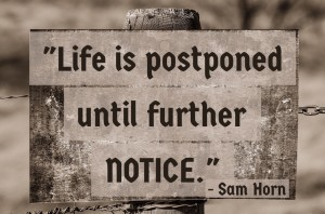 life is postponed text image