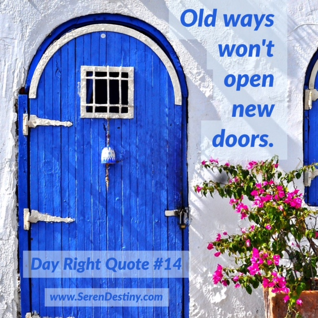old ways - day right 14