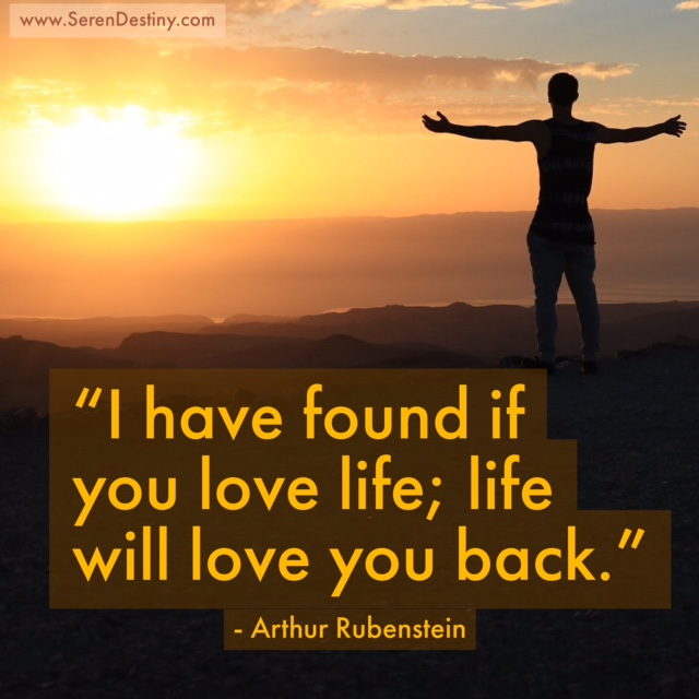 Day Right Quote #39: I Have Found If You Love Life, Life ...