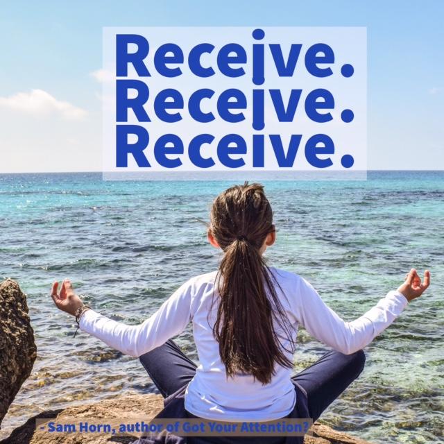 receive, receive, receive