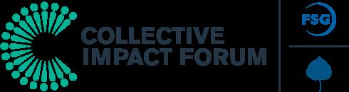 Collective Impact Forum   http://collectiveimpactforum.org/