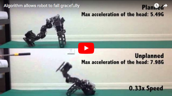 "Robotic Motion - ""How to Fall Gracefully If You're a Robot"" Researchers at Georgia Tech identified a way to teach robots how to fall with grace and without serious damage. The work is important as costly robots become more common in manufacturing environments alongside humans.News ReleaseReported by: Discover, MIT Technology Review, Popular Science, and others."