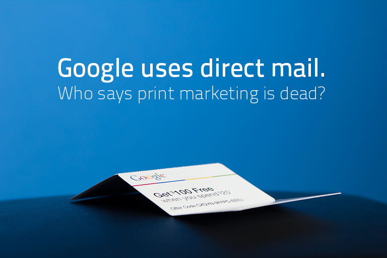 Google uses direct mail.