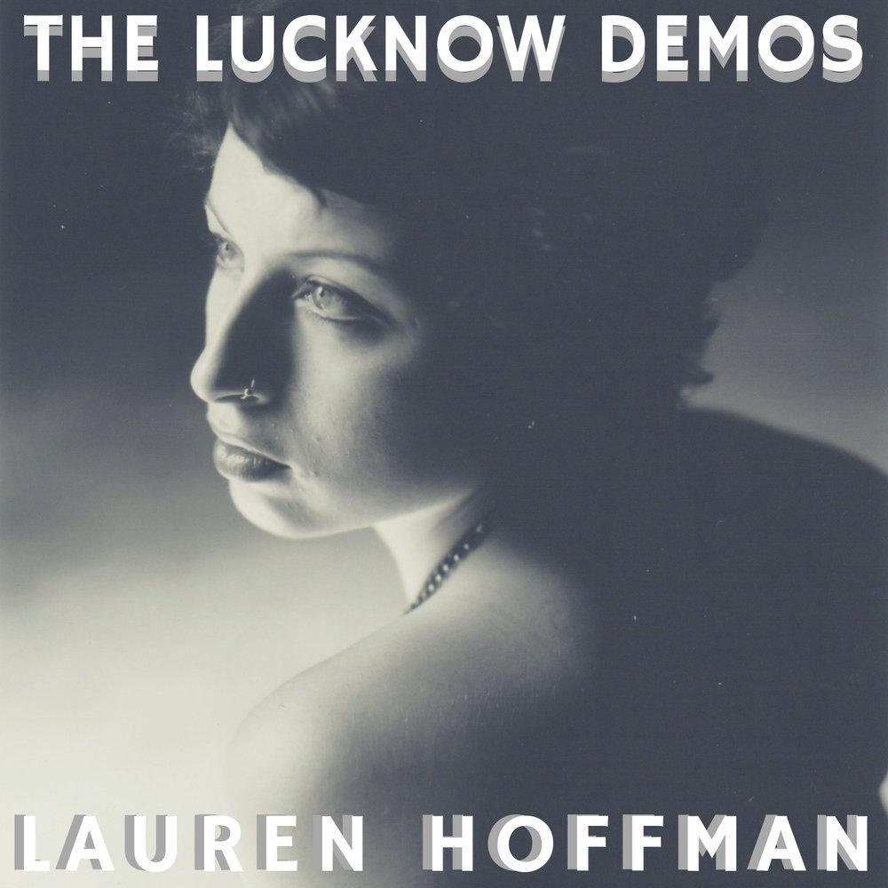 Lauren Hoffman THE LUCKNOW DEMOS.jpg