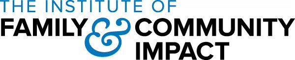 The Institute of Family and Community Impact