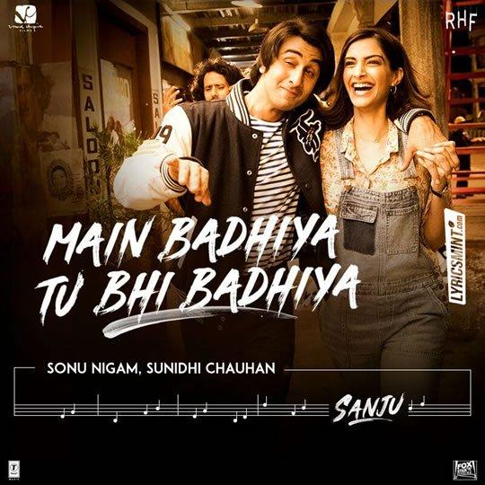 main-badhiya-tu-bhi-badhiya-lyrics-sanju.jpg