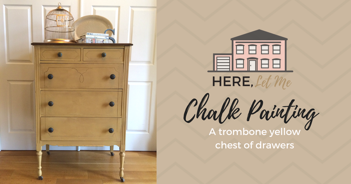 Chalk Painting A Yellow Chest of Drawers