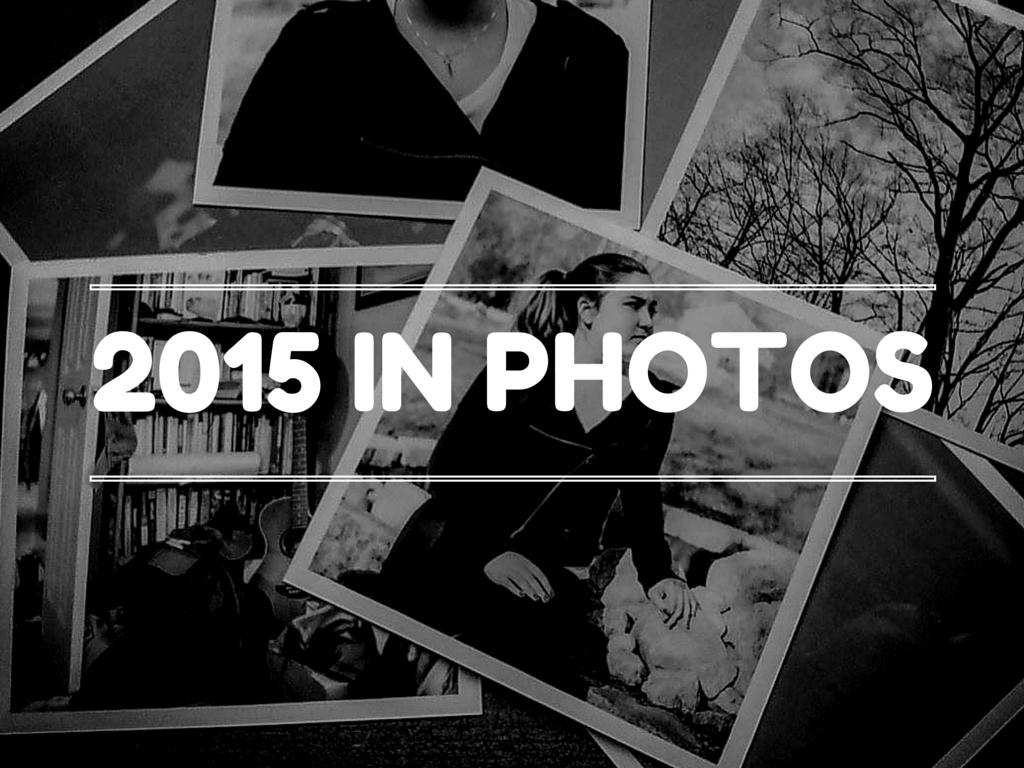 2015 in Photos