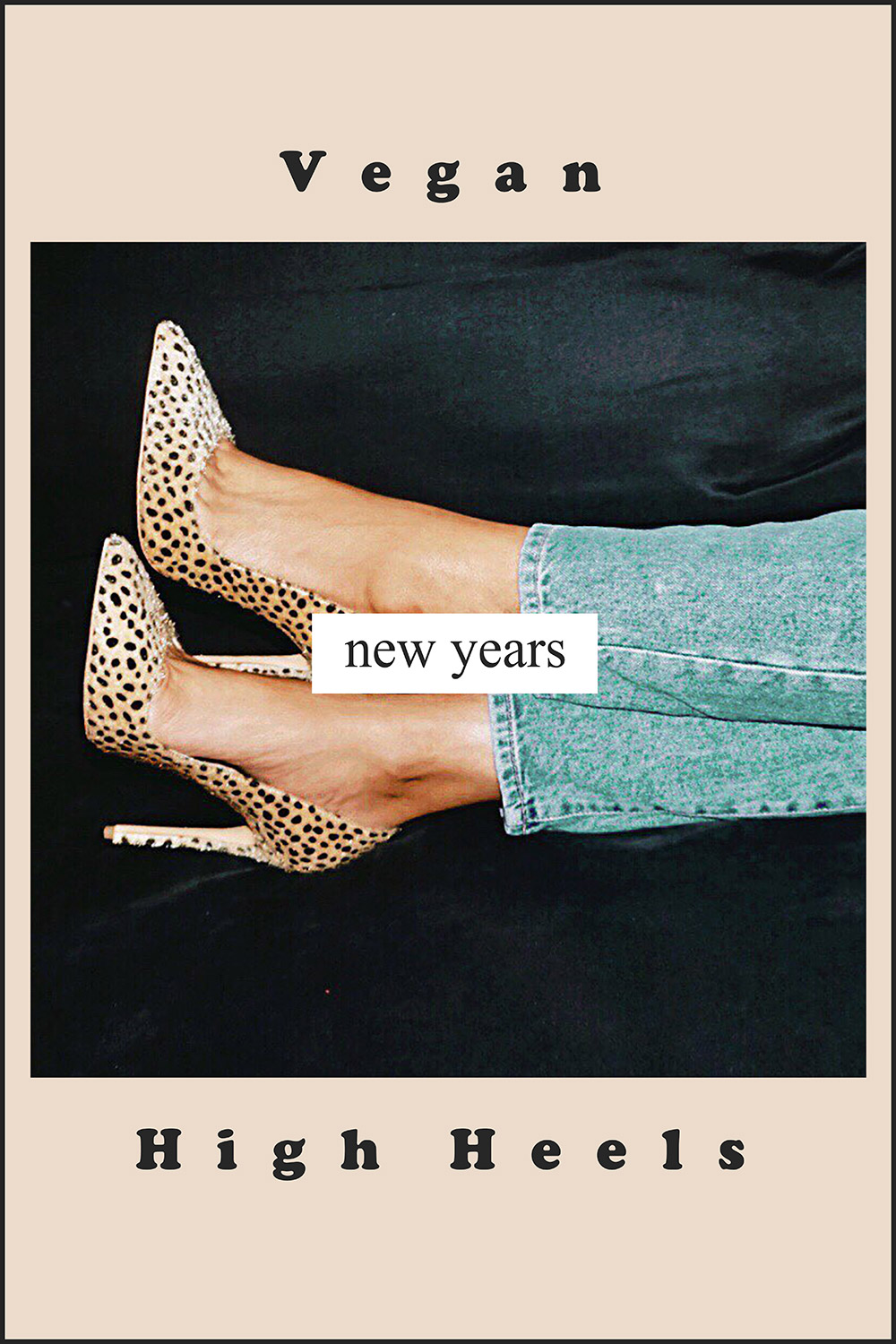 BEST Vegan High Heels for this New YearS PARTY - Walk into the New Years with style