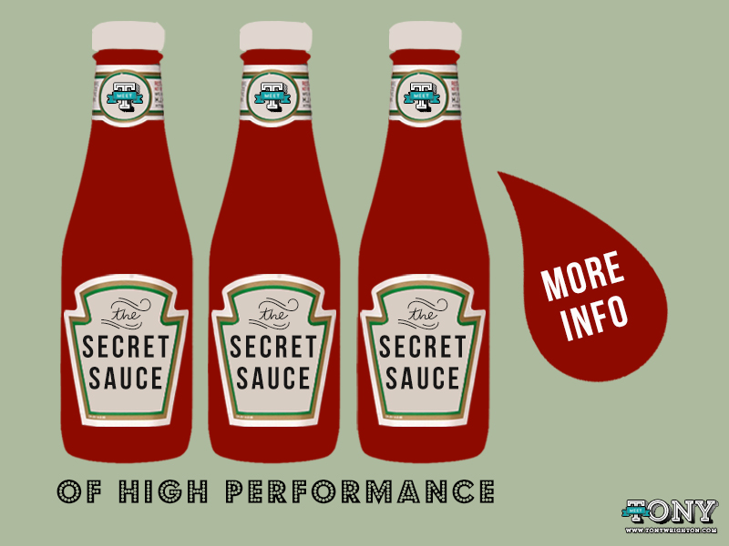 Tony Wrighton High Performance - Secret Sauce