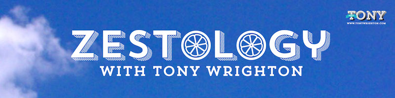 Zestology podcast with Tony Wrighton