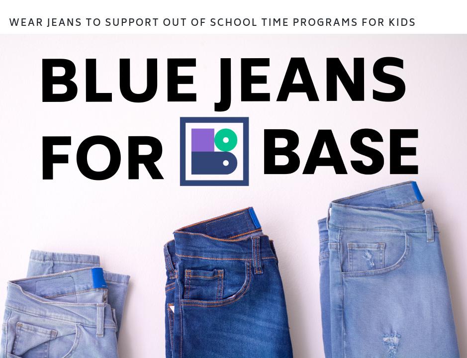 Blue+Jeans+for+BASE+Social+Media+Graphic.jpg