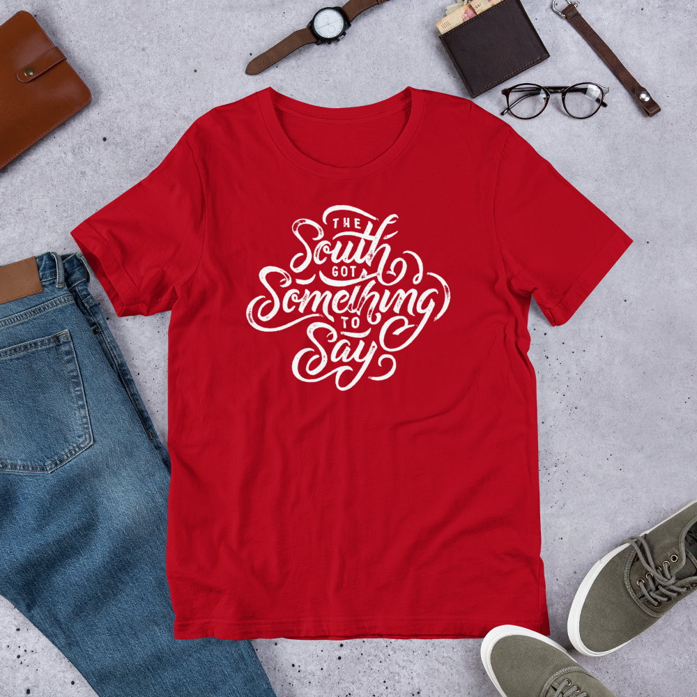 The South Got Something To Say Collection