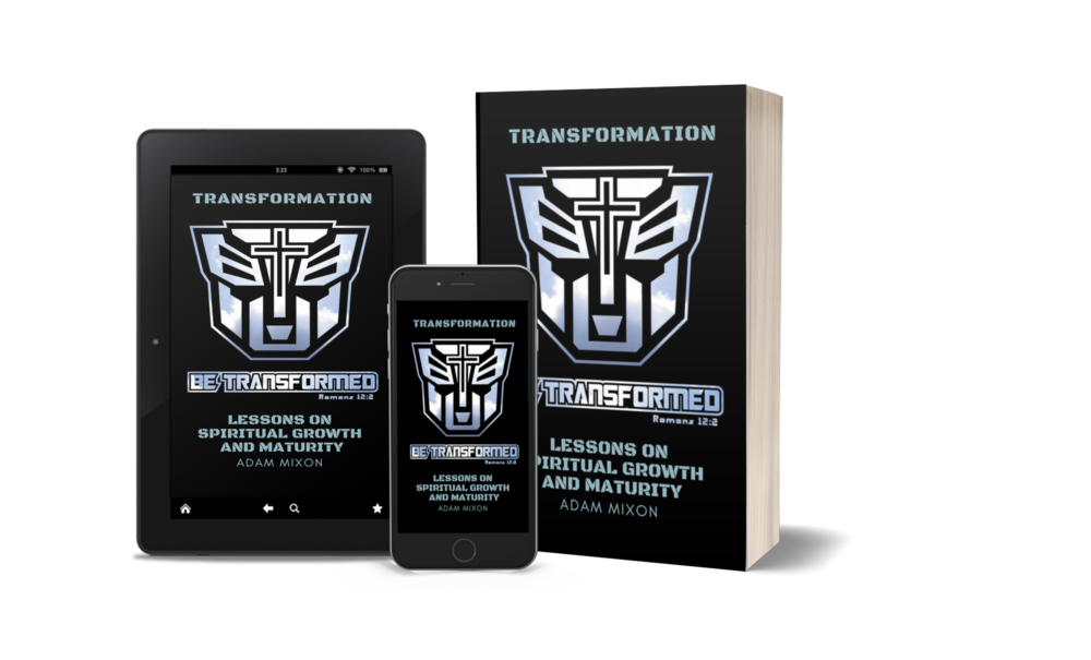 Transformation - Lessons on Spiritual Growth and Maturity