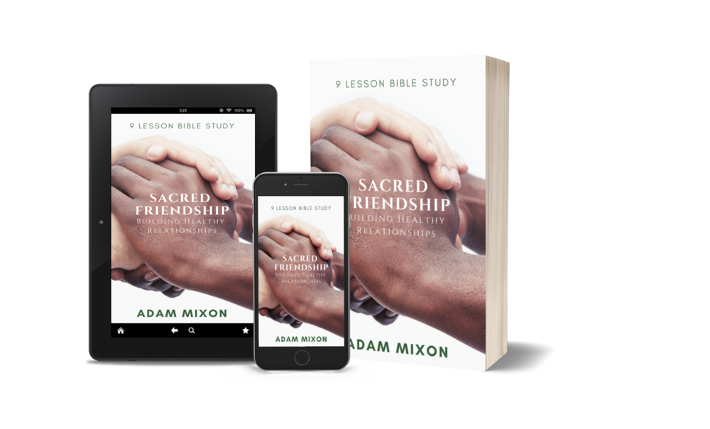 Sacred Friendship - Building Healthy Relationships