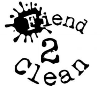 FIEND 2 CLEAN