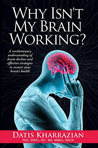 Why Isn't My Brain Working? By Datis Kharrazian