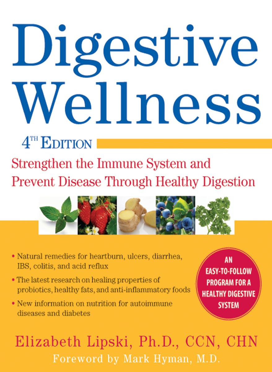 Digestive Wellness by Elizabeth Lipski, Ph.D