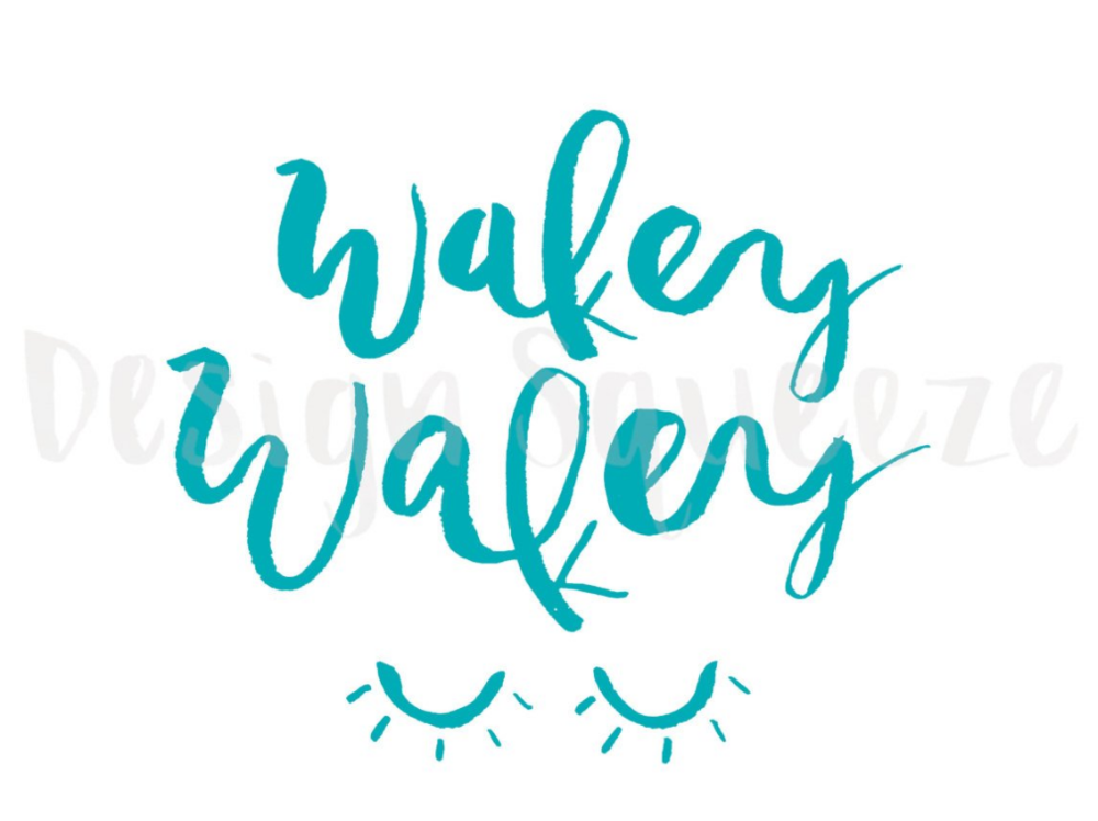 wakey wakey printable design squeeze teal.PNG
