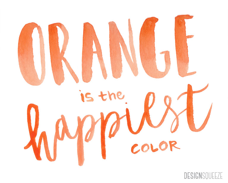 orange is the happiest color-Frank Sinatra