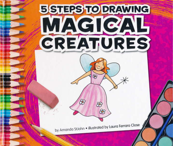 Magical Creatures illustrated by Laura Ferraro Close