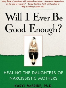 Shane, Kristen Marie (Kryss) (Summer 2013). Book review: Will I Ever Be Good Enough? Healing the Daughters of Narcissistic Mothers. The New Social Worker Magazine.    Click for link to publication.