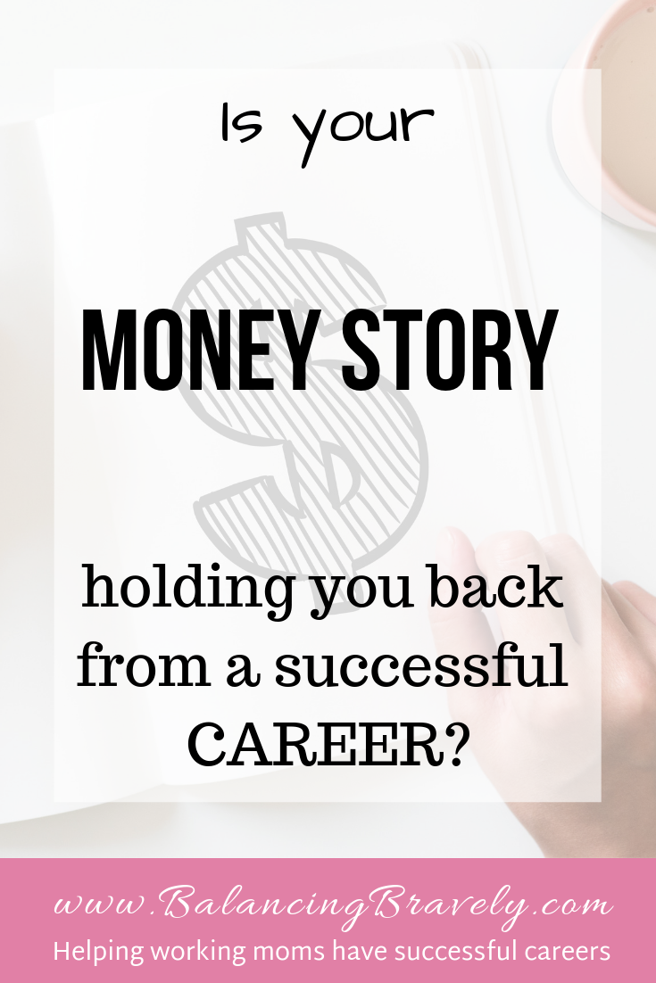 Is your money story holding you back from a successful career?