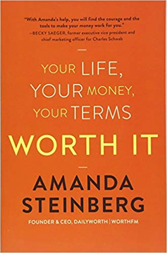 Amanda Steinberg Worth it. Your life, your money, your terms