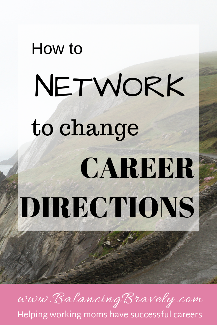 How to network to change career directions