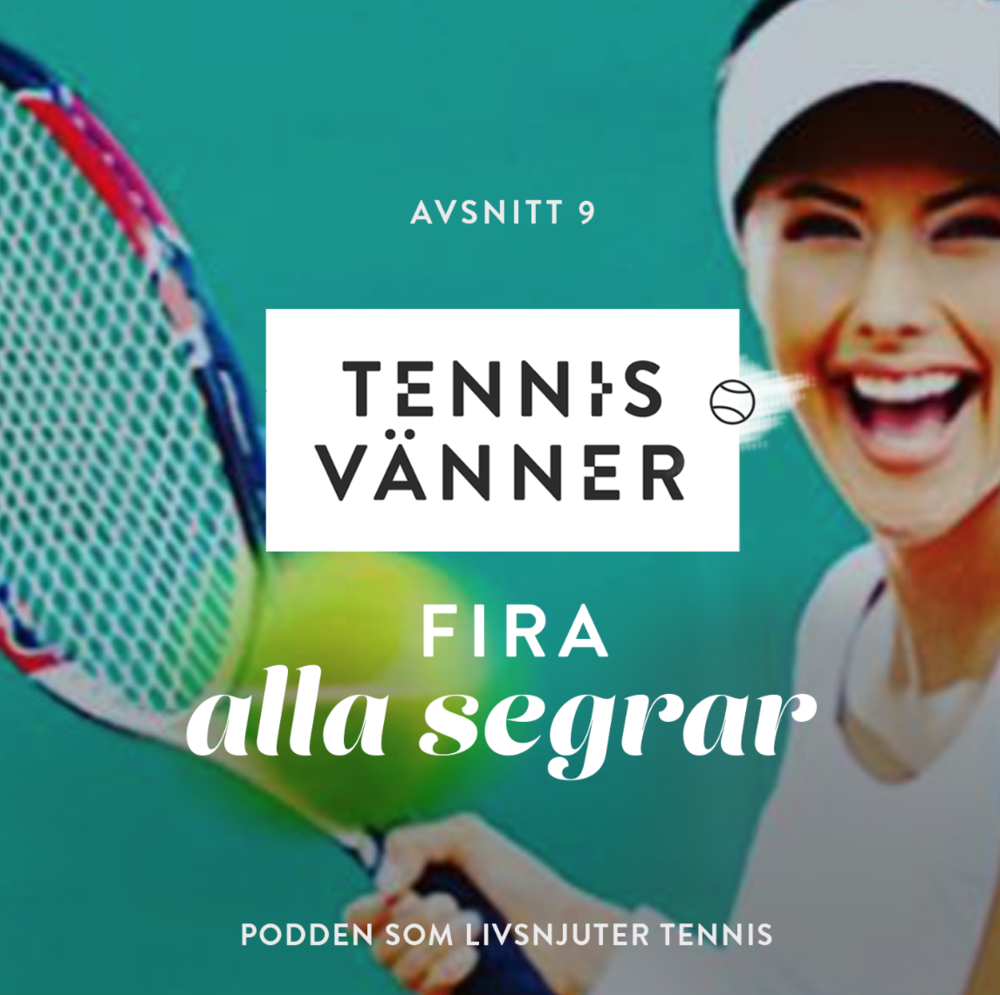 9_tennisvänner_tennispodd_tennisseger_tenniscoach.jpg