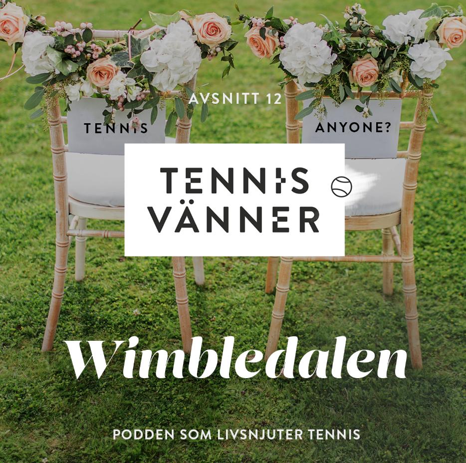 12_Tennisvänner_podcast_wibledon_almedalen_tennisevent.jpg