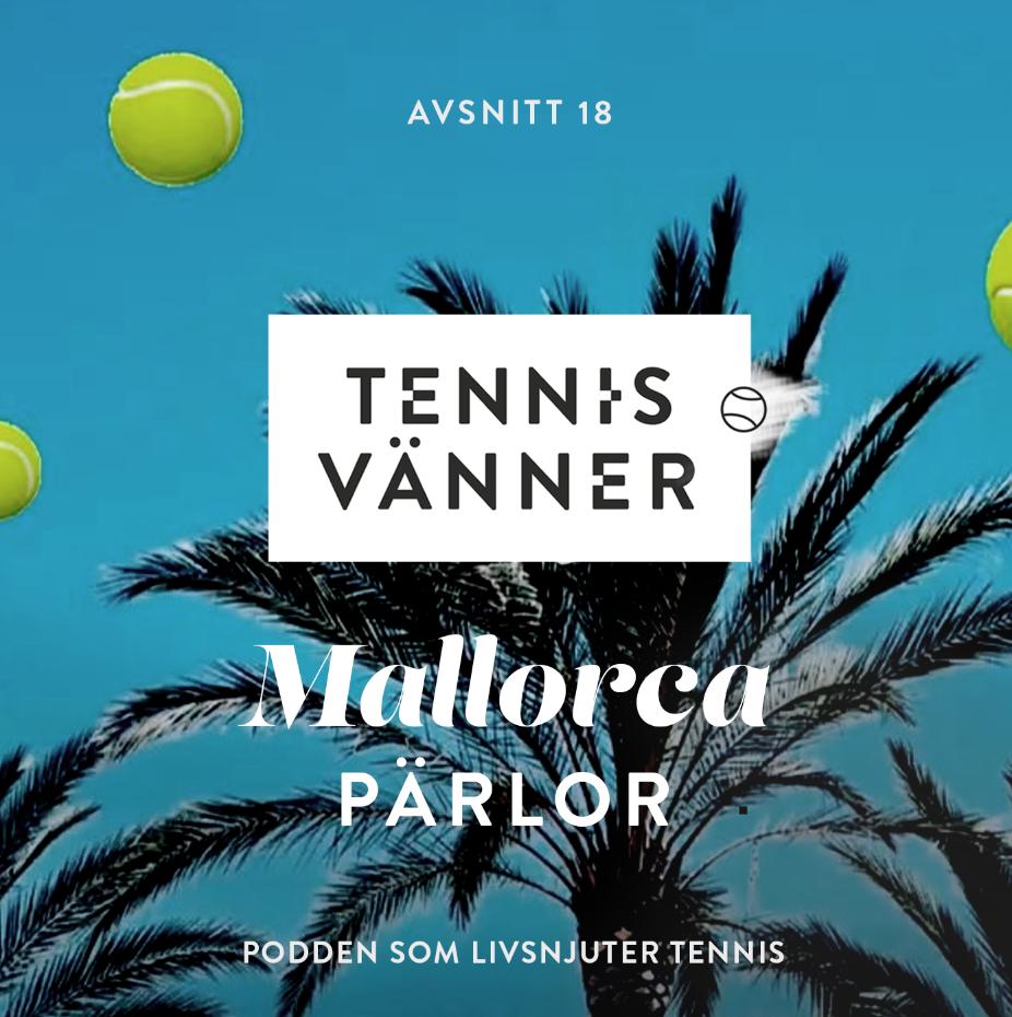 18_Tennisvänner_tennispodd_tennisresa_mallorca.jpg