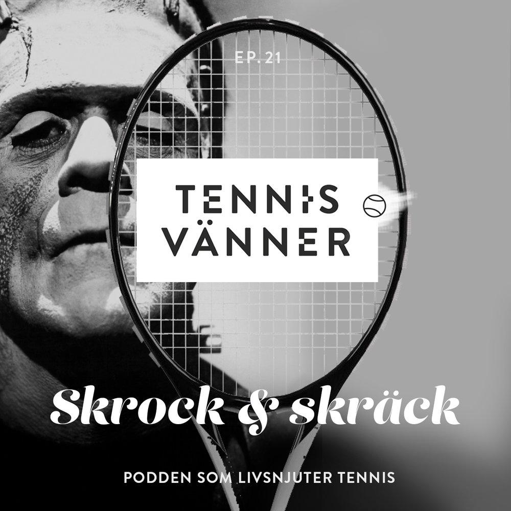 21_tennisvänner_podcast_skrock_skräck.jpg