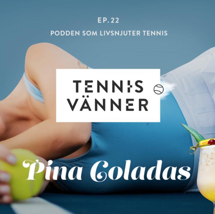 Avsnitt 22. Pina Coladas - Lyssna genom att trycka på ljudfilen nedan