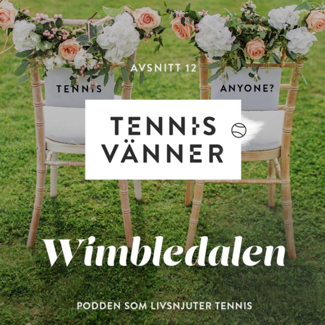 Avsnitt 12. Wimbledalen - Tryck Play/Listen in browser på ljudfilen nedan