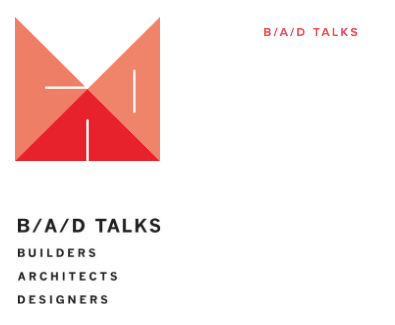 podcasts Talks  Builder , Architects, Designers B A D .png