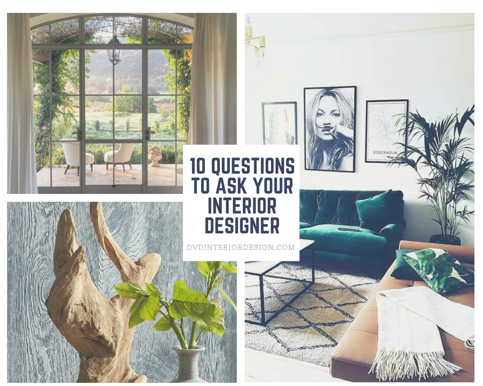 10 Questions To Ask An Interior Designer Dvd Interior Design Newsletter Dvd Interior Design