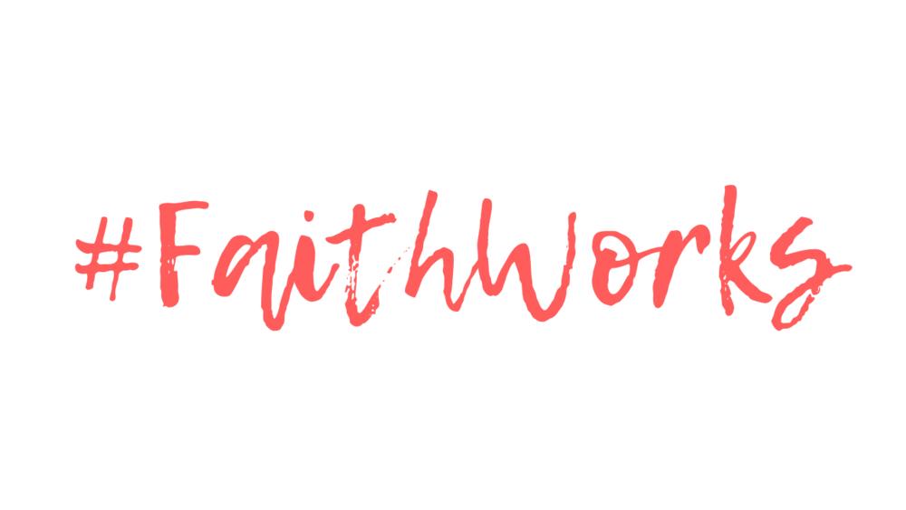 #FaithWorks.png
