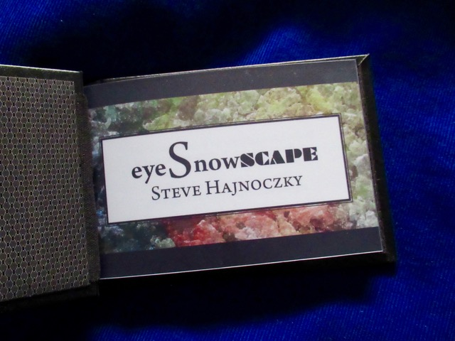 eyeSnowScape  Photographs by Steve (Pisti) Hajnoczky Professionally printed and bound  Hardcover, glossy photo paper, 23 pages December 2017