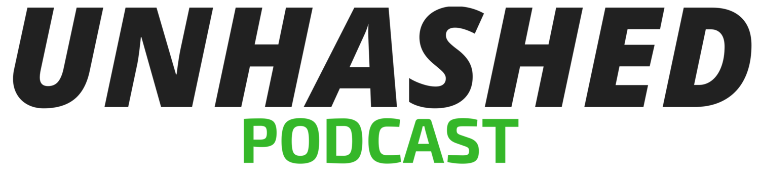 Unhashed Podcast