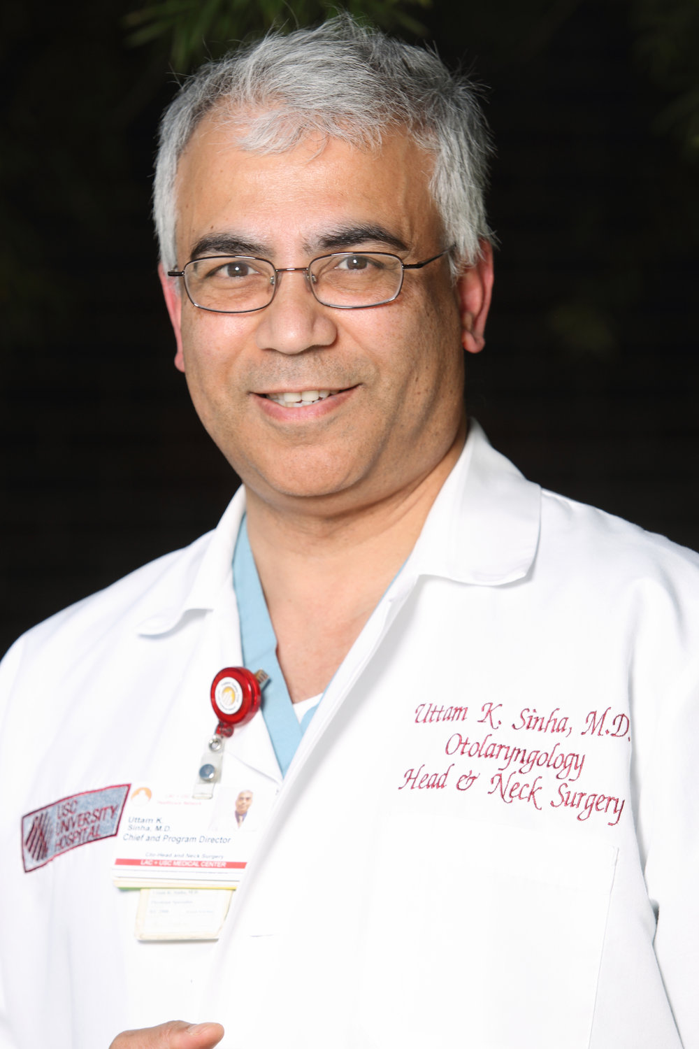 - Uttam K. Sinha, MD, MS, FACSDirector, Head and Neck SurgeryWatt Chair, Head and Neck Cancer ResearchKeck School of Medicine, University of Southern California