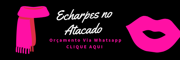 Solicite Orçamento Echarpe no Atacado.png
