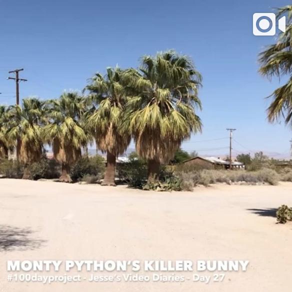 DAY 27 - MONTY PYTHON'S KILLER BUNNY -