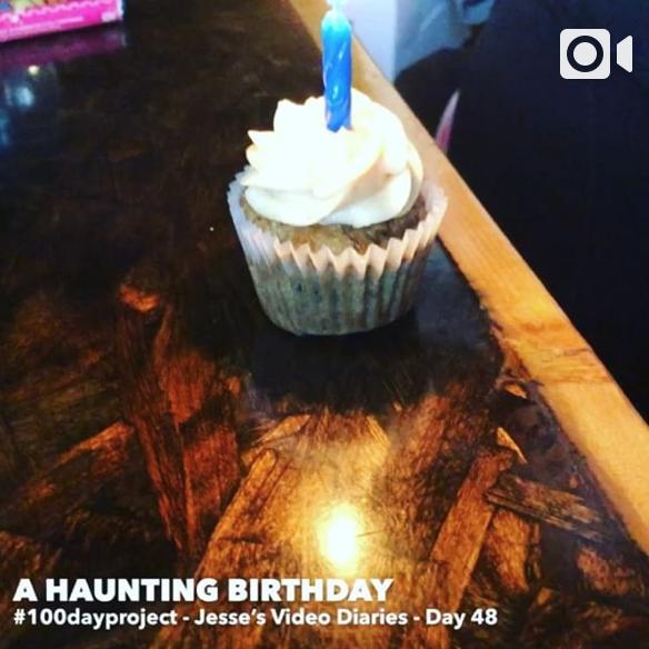 DAY 48A HAUNTING BIRTHDAY -