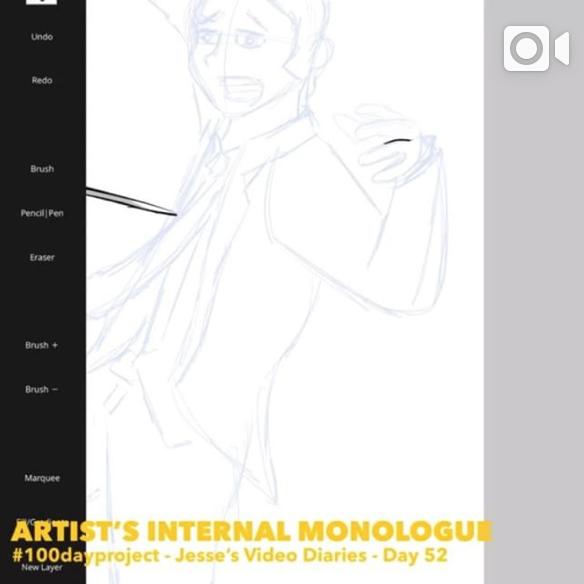 DAY 52 -ARTIST'S INTERNAL MONOLOGUE -