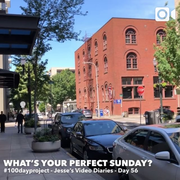 DAY 56WHAT'S YOUR PERFECT SUNDAY -