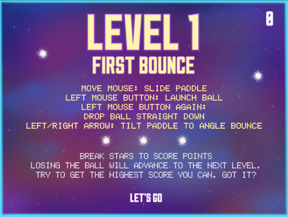 Level 1 Start Screen:  Quickly introduces player to game concept and game controls